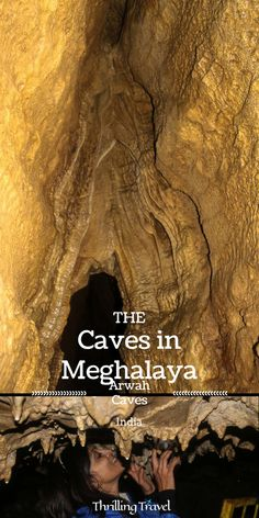 Discover the caves in Meghalaya - the ones that promise you a rush of adrenaline as you explore the treasures hidden within. Part one through Arwah Caves India Travel Guide, Asia Travel, Arizona Travel, Places To Travel, Travel Destinations, Shillong, Underground World, Thing 1, Travel Couple