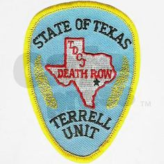 Texas Death Row, Terrell Unit TDCJ patch.Death row's new home in Livingston after moving from the Ellis unit in Huntsville.(The Terrell unit would later be renamed for Polunsky after Terrell himself voiced his opposition to having his name associated with anything related to death row or executions in general).