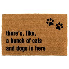 The Thereu0027s Like A Bunch Of Cats AND Dogs In Here™ Doormat   Birthday  Present   Animal Foster   Animal Rescue   The Cheeky Doormat