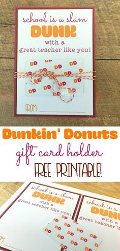 Looking for a gift for a Dunkin' fan? Dunkin' Donuts gift cards are the perfect gift for any DD fan. Use our FREE printable gift card holder to dress up your gift card in less than a minute! Preschool Teacher Gifts, Cute Teacher Gifts, Teacher Christmas Gifts, Teacher Appreciation Gifts, Teacher Stuff, Teacher Treats, Customer Appreciation, Christmas Parties, Dunkin Donuts Gift Card