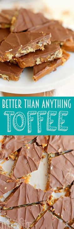 Better Than Anything Toffee Sweet milk chocolate, crunchy pecans, and rich, buttery toffee – what's not to love? This Better Than Anything Toffee is easy to make and makes the perfect treat OR gift year-round! Mini Desserts, Just Desserts, Delicious Desserts, Health Desserts, Candy Recipes, Sweet Recipes, Dessert Recipes, Fudge Recipes, Holiday Baking