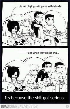Videogame with friends! Always!