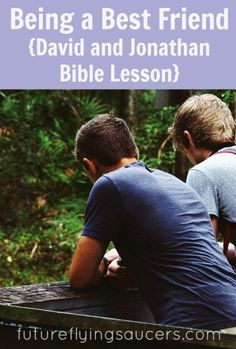 Everyone wants to be a friend. What does that look like? Use the story of David and Jonathan to help our children understand true friendship. {Growing in Godliness Series} ~ futureflyingsaucers.com