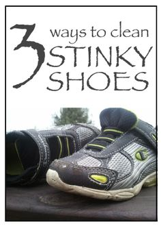 Stinky tennis shoes? Here are three ways to clean your shoes.