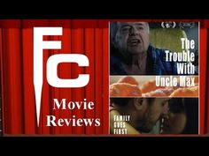 The Trouble with Uncle Max Short Film Review