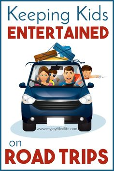 Fun Ways to Keep Kids Entertained on Road Trips