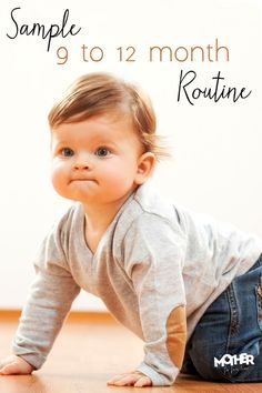 Sample routine and schedule for babies and pre-toddlers 9 to 12 months of age. An easy rhythms moms should check out.