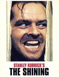 """""""The Shining""""  1980  Directed by: Stanley Kubrick  Horror / Psychological Horror / Haunted House Film / Supernatural Horror"""