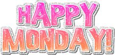 happy monday graphics for facebook - Google Search