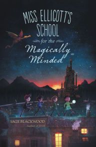 Miss Ellicott's School for the Magically Minded Ya Books, Good Books, Books To Read, School For Good And Evil, Chapter Books, Fantasy Books, Love Book, Book Recommendations, Book Lists
