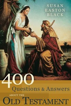 """400 Questions & Answers about the Old Testament by Susan Easton Black. Find answers to common Old Testament questions like """"What was manna?"""" and """"Why is the courage of Queen Esther such a big part of the Feast of Purim?"""" in this invaluable resource that will help you uncover gospel gems hidden in the pages of the Old Testament. #scriptures #LDS"""