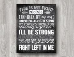 Fight Song ~ Rachel Platten Cause I've still got a lot of fight left in me!!