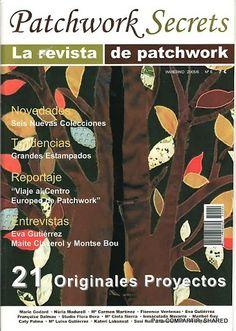Patchwork Secrets 6 - Majalbarraque M. - Picasa Webalbumok Sewing Magazines, Contemporary Quilts, Book Quilt, Journal, Book Crafts, Craft Books, Free Books, The Secret, Applique
