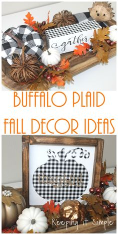 Buffalo Plaid Fall Decor Ideas {Gather Sign} • Keeping it Simple Great fall decoration ideas! These buffalo plaid fall decor ideas are perfect for fall! The buffalo plaid pumpkin sign and gather sign will add style to your fall decor. Plaid Decor, Fall Plaid, Diy Inspiration, Diy Décoration, Sell Diy, Easy Diy, Simple Diy, Fall Projects, Craft Projects