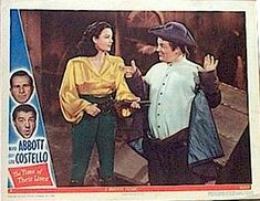 My favorite abbott and costello-- The Time of Their Lives.