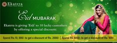 """Elegance This Eid !! #Ekatrra Wishes """"Eid Mubarak"""" And Presents A Special Gift For It's 10 lucky Customers By Offering Discount Of Rs. 2000/- On Shopping Of Rs.10, 000/- And Rs.500/- Off On Shopping Of Rs.5000/- ! Shop Now At : http://www.ekatrra.com/"""