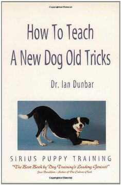 How to Teach a New Dog Old Tricks: The Sirius Puppy Training Manual - http://www.thepuppy.org/how-to-teach-a-new-dog-old-tricks-the-sirius-puppy-training-manual/