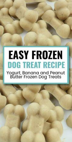 Super simple and easy to make dog treat recipes using yogurt, banana and peanut butter. Banana Dog Treat Recipe, Easy Dog Treat Recipes, Banana Treats, Dog Food Recipes, Sweet Recipes, Greek Yogurt And Peanut Butter, Peanut Butter Banana, Pumpkin Yogurt, Frozen Dog Treats