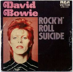 Bowie Rick and Roll Suicide Single. One of his best songs.