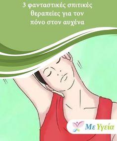 3 φανταστικές σπιτικές θεραπείες για τον πόνο στον αυχένα  Η απαλλαγή από τον πόνο στον αυχένα είναι το πρώτο βήμα για την ευτυχία, και αυτό επειδή αυτού του είδους ο πόνος κάνει δυσκολότερη την καθημερινότητα. Herbal Remedies, Herbalism, Massage, Aurora Sleeping Beauty, Health Fitness, Hair Beauty, Body Exercises, Board, Herbal Medicine