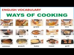Ways of Cooking Vocabulary with Picture, Pronunciation and Definition - Lesson 12 Video Recipes - World Food & Recipes English Tips, English Lessons, Learn English, Food Vocabulary, English Vocabulary, Learning English Online, Baked Roast, English Course, Yummy Food