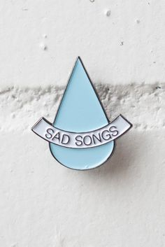 Sad Songs pin by Stay Home Club