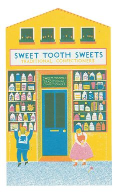 Sweet Tooth Sweets a traditional sweet shop on a British High Street - Up My Street - Louise Lockhart | Illustration | Design | The Printed Peanut available to buy online at www.theprintedpeanut.co.uk