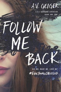 #CoverReveal  Follow Me Back (Follow Me Back, #1) by A.V. Geiger