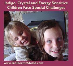 IndigoCrystalSensitiveChildrenIndigo, Crystal and other Energy Sensitive/Intuitive Children