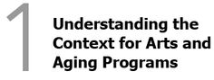 Chapter 1: Understanding the Context for Arts and Aging Programs