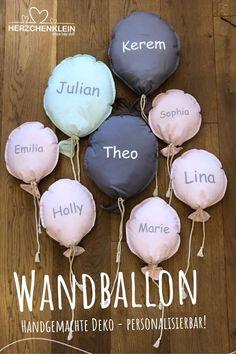 Diese wunderschönen, weichen Wandballons sind ein echter Hingucker im Kinderzimmer. Sie können nach Wunsch in Farbe und mit Namen des Kindes personalisiert werden. Schöne Geschenkidee für Babys oder Kleinkinder zur Geburt oder Taufe. Entdecke weitere liebevoll handgemachte Geschenkideen in unserem Shop. #herzchenklein Holly Marie, Unique Baby, Babys, Kindergarten, Gifts For Children, Great Gifts, Baby Favors, Kids Room Furniture, Deco