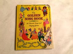 The Golden Song Book / 56 Favorite Songs and Singing Games / A Golden Book / Nursery Songs / Songs / Children's Books  / Children /Collector by BookBundleLane on Etsy