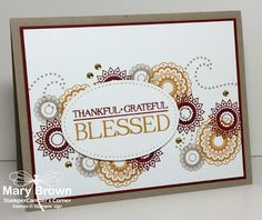 stampercamper.com - CCMC434 - Happy Thanksgiving everyone!  What a great color challenge for the Create with Connie and Mary Thursday Challenge!  I thought the colors were just PERFECT for Thanksgiving card for everyone.  All the details on my blog.  Set:  Paisleys & Posies