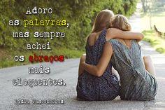 #Abraços