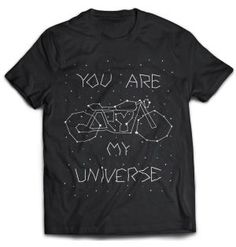 You are my Universe - Biker T-Shirt by 100kmph
