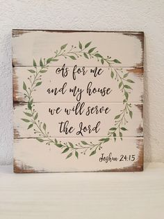 As For Me And My House We Will Serve The Lord Sign wood sign Bible Verse Sign Scripture Sign Farmhouse decor Christian Sign DIY Wood Signs bible Christian Decor Farmhouse House Lord Scripture Serve Sign Verse Wood Farmhouse Style Kitchen, Farmhouse Signs, Farmhouse Decor, Modern Farmhouse, Diy Wood Signs, Painted Wood Signs, Pallet Signs, Distressed Wood Signs, Wood Stencil Signs