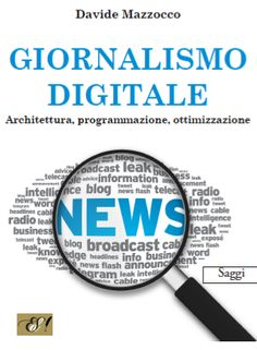 Giornalismo digitale - My book about the new ways of the journalism