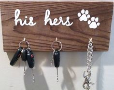 His Hers Pet Distressed Wood Sign ~ Key Hook and Leash Holder