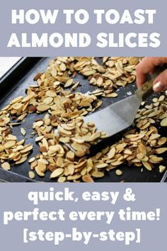 How to Toast Almond Slices [STEP-BY-STEP w/PICTURES] Healthy Breakfast Recipes, Healthy Snacks, Healthy Eating, Healthy Recipes, Eat Happy, Toasted Almonds, Almond Recipes, Clean Eating Recipes, How To Toast Almonds