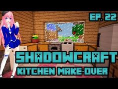 Kitchen Make-over | ShadowCraft | Ep. 22 - YouTube Ldshadowlady Fan Art, Cat Crying, Channel, Minecraft Mods, Kitchen, Zara, Funny, Youtube, Cooking