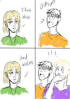 Magnus hates blue and wolves, that means, Percy and Jason hate Magnus. xD