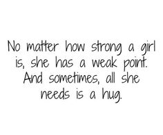 Just in case. Need A Hug Quotes, Great Quotes, Quotes To Live By, True Quotes, Motivational Quotes, Inspirational Quotes, Girly Quotes, Quotable Quotes, The Words