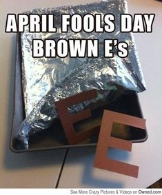 April Fool's Day Brownies...I'm so doing this!  HaHa!