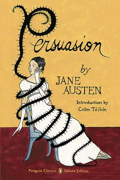 persuasion. I will have to read this just because it is Jane.