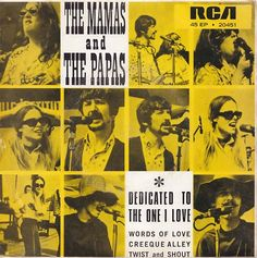The Mamas & The Papas. Dedicated To The One I Love EP. 1967.