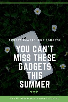 You can't miss these lovely budget smartphone gadgets this summer. They are easy handy and beautiful. Blog is written in Dutch