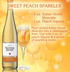 Sutter Home Wine Cocktails of the Week: All Moscato, All the Time Sweet Peach Sparkler: 3 oz. Sutter Home Moscato, 1 oz. peach liqueur & a splash of sparkling water Party Drinks, Fun Drinks, Alcoholic Drinks, Beverages, Wine Cocktails, Cocktail Drinks, Cocktail Recipes, Sangria, Alcohol Drink Recipes