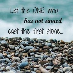 Letting Go Quotes, Go For It Quotes, Quotes To Live By, Cast The First Stone, Cast Stone, Stone Quotes, Mistake Quotes, Speak Life, Christian Encouragement