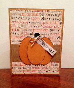 Use diecut pumpkin Card Making Inspiration, Making Ideas, Thanksgiving Cards, Holiday Cards, Pumpkin Cards, Autumn Cards, Halloween Cards, Card Designs, Creative Cards