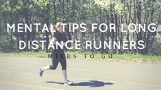 Mental tips for long distance runners